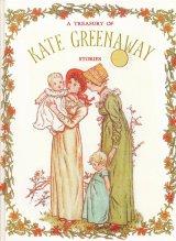 【A TREASURY OF KATE GREENAWAY】