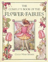 【The Complete Book of the Flower Fairies】Cicely Mary Barker