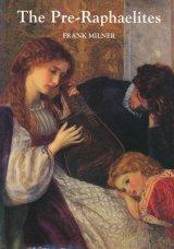 【The Pre-Raphaelites】Frank Milner