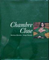 【Chambre Close(シャンブル・クローズ)】ベッティナ・ランス/セルジュ・ブラムリー
