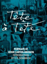 【TETE A TETE : PORTRAITS BY HENRI CARTIER-BRESSON】アンリ・カルティエ・ブレッソン