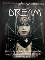 【DERAM〜The Dark Erotic Photographic Visions of John Santerineross〜】John Santerineross