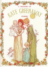 【A TREASURY OF KATE GREENAWAY】