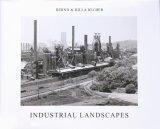 【INDUSTRIAL LANDSCAPES】BERND&HILLA BECHER