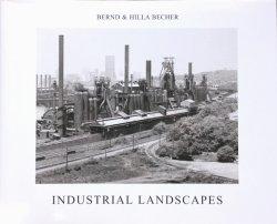 画像1: 【INDUSTRIAL LANDSCAPES】BERND&HILLA BECHER