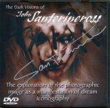 【The Dark Visions of John Santerineross ジョン・サンテリネロス作品DVD】(サイン入り)