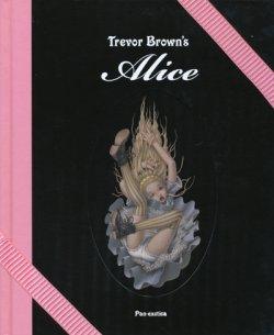 画像1: 【Trevor Brown's Alice(トレヴァー・ブラウンのアリス)特装版】(サイン本)