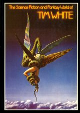 【The Science Fiction and Fantasy World of Tim White】 Tim White
