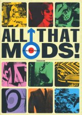 【ALL THAT MODS! オール・ザット・モッズ!】