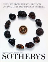 【Sotheby's 根付 オークションカタログ The Collection of Raymond And Frances Bushell】